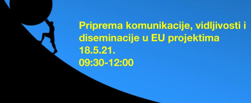 Priprema komunikacije, vidljivosti i diseminacije u EU projektima